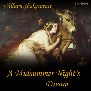 Midsummer Night's Dream, A by Shakespeare, William