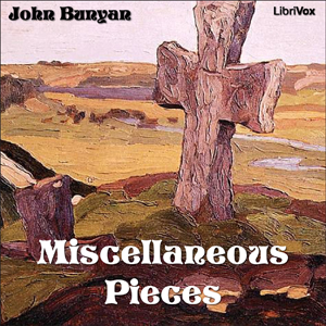 Miscellaneous Pieces by Bunyan, John