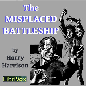Misplaced Battleship, The by Harrison, Harry