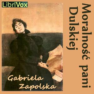 Moralnosc pani Dulskiej by Zapolska, Gabriela