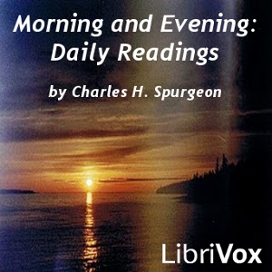 Morning and Evening: Daily Readings by Spurgeon, Charles