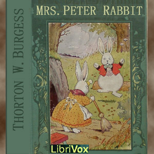 Mrs. Peter Rabbit by Burgess, Thornton W.