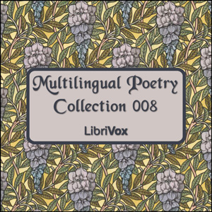 Multilingual Poetry Collection 008 by Various