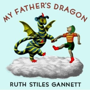 My Father's Dragon by Gannett, Ruth Stiles