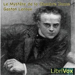 Mystère de la chambre jaune, Le by Leroux, Gaston