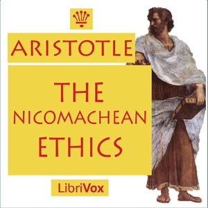 Nicomachean Ethics, The by Aristotle