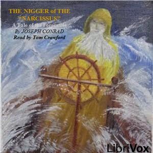 Nigger of the Narcissus by Conrad, Joseph