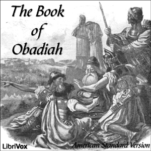 Bible (ASV) 31: Obadiah by American Standard Version