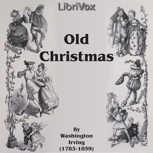 Old Christmas by Irving, Washington