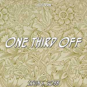 One Third Off by Cobb, Irvin S.