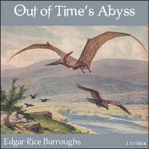 Out of Time's Abyss by Burroughs, Edgar Rice