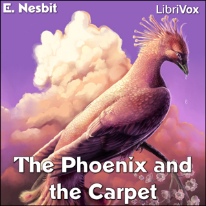 Phoenix and the Carpet, The by Nesbit, E. (Edith)