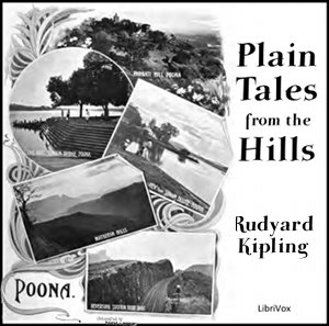 Plain Tales from the Hills by Kipling, Rudyard