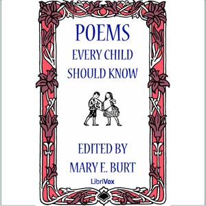 Poems Every Child Should Know by Burt, Mary E.