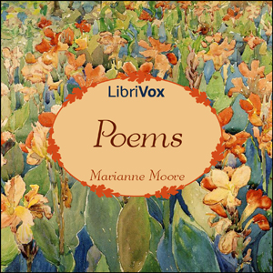 Poems of Marianne Moore by Moore, Marianne