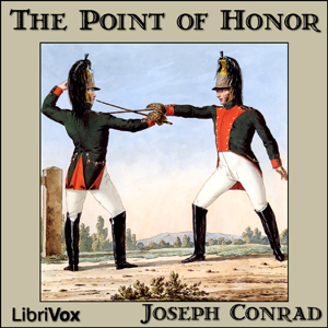 Point of Honor, The by Conrad, Joseph