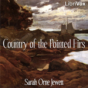 Country of the Pointed Firs by Jewett, Sarah Orne