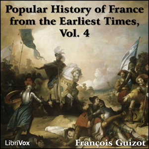 Popular History of France from the Earli... Volume Chapter 02 - Ch. 28: Francis I and Charles V, Part 2 by Guizot, Francois