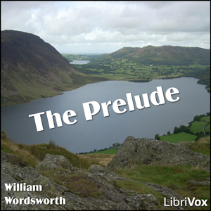 Prelude, The : Chapter 09 Book Ninth - R... Volume Chapter 09 Book Ninth - Residence in France by Wordsworth, William