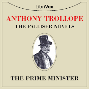 Prime Minister, The by Trollope, Anthony