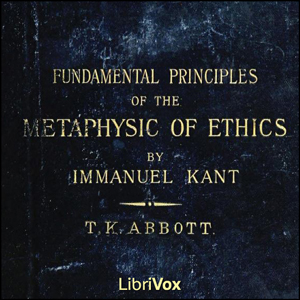 Fundamental Principles of the Metaphysic... by Kant, Immanuel