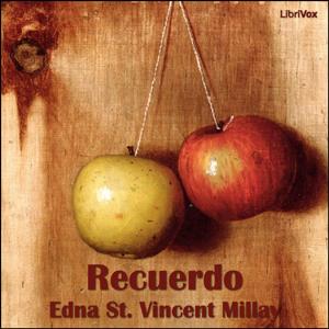 Recuerdo by Millay, Edna St. Vincent