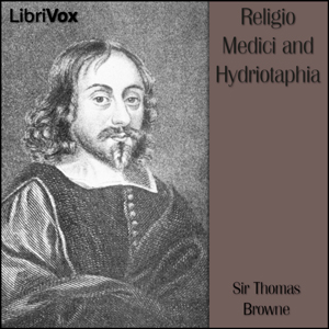 Religio Medici and Hydriotaphia by Browne, Thomas