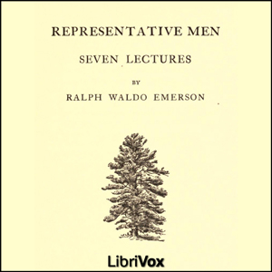 Representative Men by Emerson, Ralph Waldo