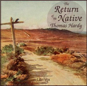 Return of the Native, The by Hardy, Thomas