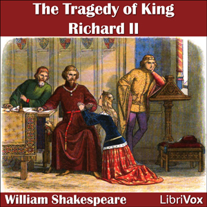 Richard II by Shakespeare, William