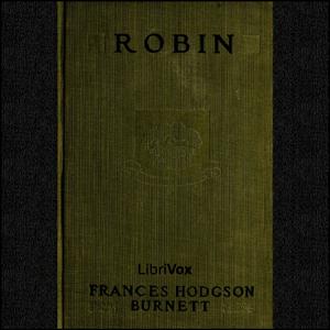 Robin by Burnett, Frances Hodgson