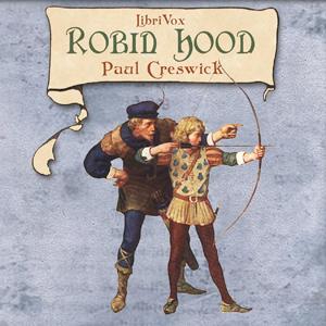 Robin Hood. by Creswick, Paul