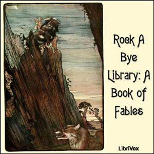 Rock A Bye Library: A Book of Fables by Unknown