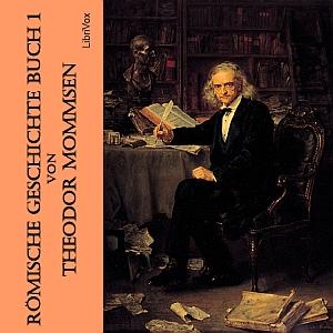 Römische Geschichte Buch 1 by Mommsen, Theodor