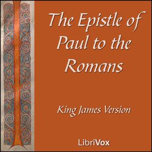 Bible (KJV) NT 06: Romans by King James Version