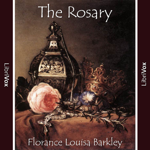 Rosary, The by Barclay, Florence Louisa