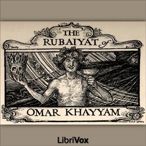Rubáiyát of Omar Khayyám (Fitzgerald) by Khayyám, Omar