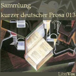 Sammlung kurzer deutscher Prosa 013 by Various