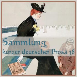 Sammlung kurzer deutscher Prosa 038 by Various