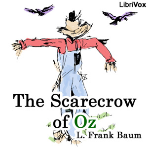 Scarecrow of Oz, The by Baum, L. Frank