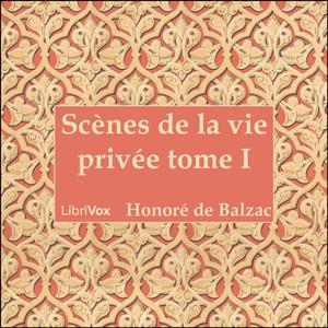 Comédie Humaine, La : 01 - Scènes de la ... by