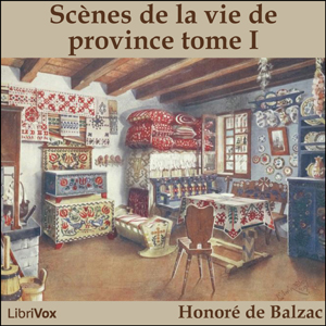 Comédie Humaine, La : 05 - Scènes de la ... by Balzac, Honoré de