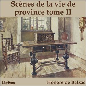 Comédie Humaine, La : 06 - Scènes de la ... by Balzac, Honoré de