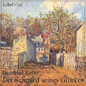 Schmied seines Glückes, Der by Keller, Gottfried