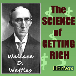 Science of Getting Rich, The by Wattles, Wallace D.
