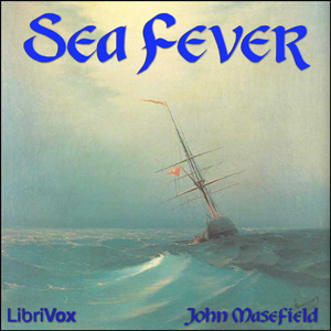 Sea Fever by Masefield, John