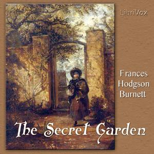 Secret Garden, The by Burnett, Frances Hodgson