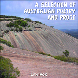 Selection of Australian Poetry and Prose... by Various