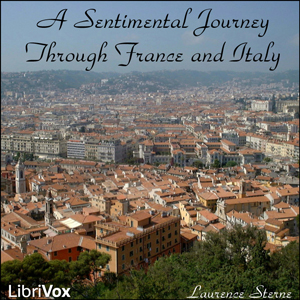 Sentimental Journey Through France and I... by Sterne, Laurence