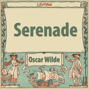 Serenade by Wilde, Oscar